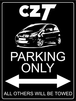 CZT Parking Only - Aluschild