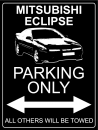 Mitsubishi Eclipse D20 (1G) Parking Only - Aluschild
