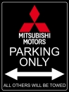 Mitsubishi Motors Parking Only Aluschild